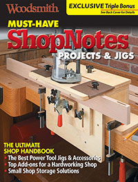 Must-Have ShopNotes Projects & Jigs Cover